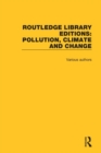 Routledge Library Editions: Pollution, Climate and Change - Book