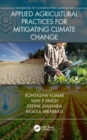 Applied Agricultural Practices for Mitigating Climate Change [Volume 2] - Book
