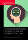 The Routledge International Handbook of Legal and Investigative Psychology - Book