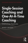 Single-Session Coaching and One-At-A-Time Coaching : Distinctive Features - Book