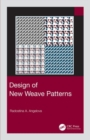 Design of New Weave Patterns - Book