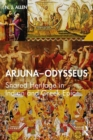 Arjuna-Odysseus : Shared Heritage in Indian and Greek Epic - Book
