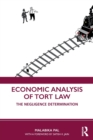 Economic Analysis of Tort Law : The Negligence Determination - Book