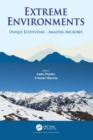 Extreme Environments : Unique Ecosystems - Amazing Microbes - Book
