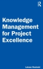 Knowledge Management for Project Excellence - Book