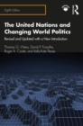 The United Nations and Changing World Politics : Revised and Updated with a New Introduction - Book