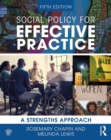 Social Policy for Effective Practice : A Strengths Approach - Book
