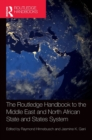 The Routledge Handbook to the Middle East and North African State and States System - Book