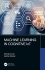 Machine Learning in Cognitive IoT - Book
