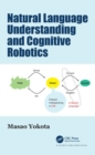 Natural Language Understanding and Cognitive Robotics - Book