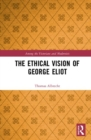 The Ethical Vision of George Eliot - Book