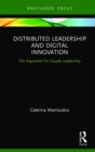 Distributed Leadership and Digital Innovation : The Argument For Couple Leadership - Book