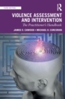 Violence Assessment and Intervention : The Practitioner's Handbook - Book
