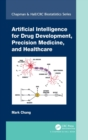 Artificial Intelligence for Drug Development, Precision Medicine, and Healthcare - Book