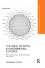The Ideal of Total Environmental Control : Knud Loenberg-Holm, Buckminster Fuller, and the SSA - Book