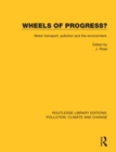 Wheels of Progress? : Motor transport, pollution and the environment. - Book