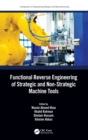 Functional Reverse Engineering of Strategic and Non-Strategic Machine Tools - Book