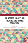 On Access in Applied Theatre and Drama Education - Book