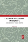 Creativity and Learning in Later Life : An Ethnography of Museum Education - Book
