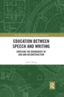 Education between Speech and Writing : Crossing the Boundaries of Dao and Deconstruction - Book