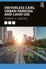 Driverless Cars, Urban Parking and Land Use - Book
