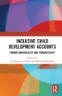 Inclusive Child Development Accounts : Toward Universality and Progressivity - Book