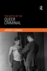 The Myth of the Queer Criminal - Book