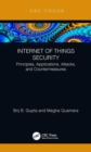 Internet of Things Security : Principles, Applications, Attacks, and Countermeasures - Book