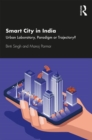 Smart City in India : Urban Laboratory, Paradigm or Trajectory? - Book