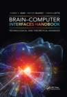 Brain-Computer Interfaces Handbook : Technological and Theoretical Advances - Book