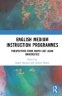 English Medium Instruction Programmes : Perspectives from South East Asian Universities - Book