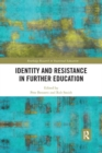Identity and Resistance in Further Education - Book