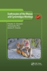 Erythrocytes of the Rhesus and Cynomolgus Monkeys - Book
