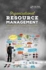 Organizational Resource Management : Theories, Methodologies, and Applications - Book