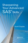 Sharpening Your Advanced SAS Skills - Book