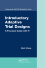 Introductory Adaptive Trial Designs : A Practical Guide with R - Book