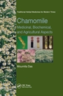 Chamomile : Medicinal, Biochemical, and Agricultural Aspects - Book