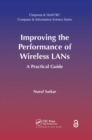 Improving the Performance of Wireless LANs (Open Access) : A Practical Guide - Book