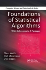Foundations of Statistical Algorithms : With References to R Packages - Book