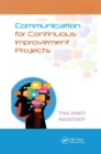 Communication for Continuous Improvement Projects - Book