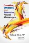 Creative, Efficient, and Effective Project Management - Book