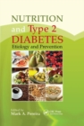 Nutrition and Type 2 Diabetes : Etiology and Prevention - Book
