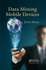 Data Mining Mobile Devices - Book