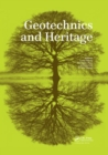 Geotechnics and Heritage : Case Histories - Book