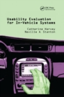 Usability Evaluation for In-Vehicle Systems - Book