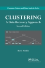 Clustering : A Data Recovery Approach, Second Edition - Book