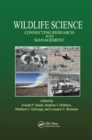 Wildlife Science : Connecting Research with Management - Book