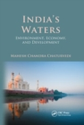India's Waters : Environment, Economy, and Development - Book