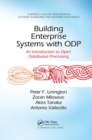 Building Enterprise Systems with ODP : An Introduction to Open Distributed Processing - Book