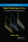 Data Clustering in C++ : An Object-Oriented Approach - Book
